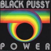 Black Pussy - Full Tilt Boogie