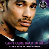 Cant Come Back to Me (feat. Bruno Mars) - Single