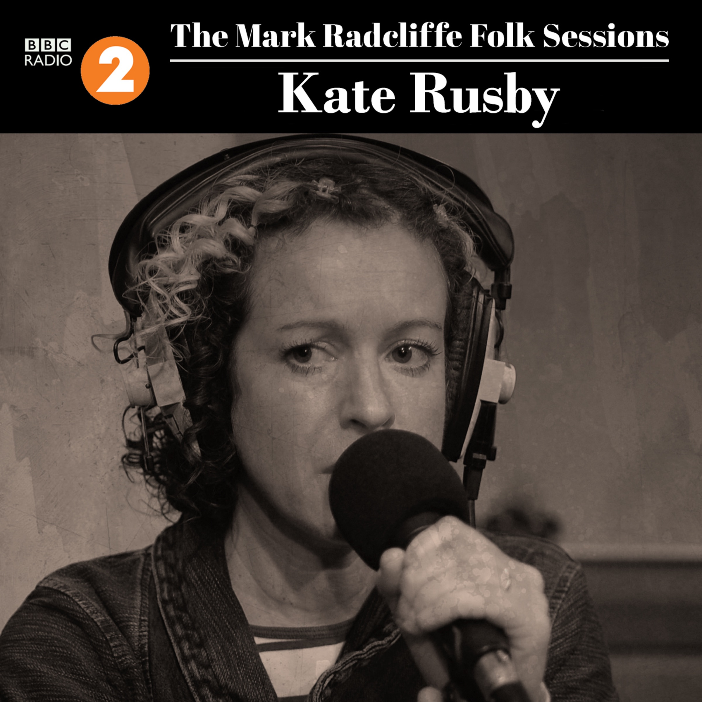 The Mark Radcliffe Folk Sessions: Kate Rusby - Single
