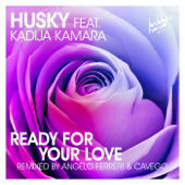 Ready For Your Love (feat. Kadija Kamara) [Cavego Remix]
