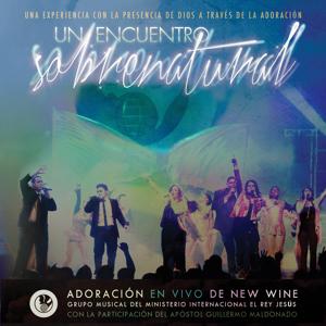 New Wine - Un Encuentro Sobrenatural