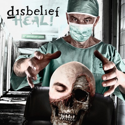 Heal! - Disbelief