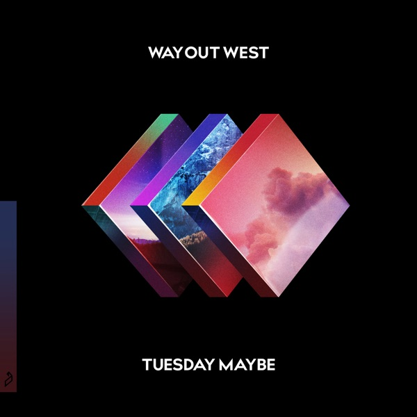 ITUNES - Way Out West - Tuesday Maybe [iTunes Plus AAC M4A