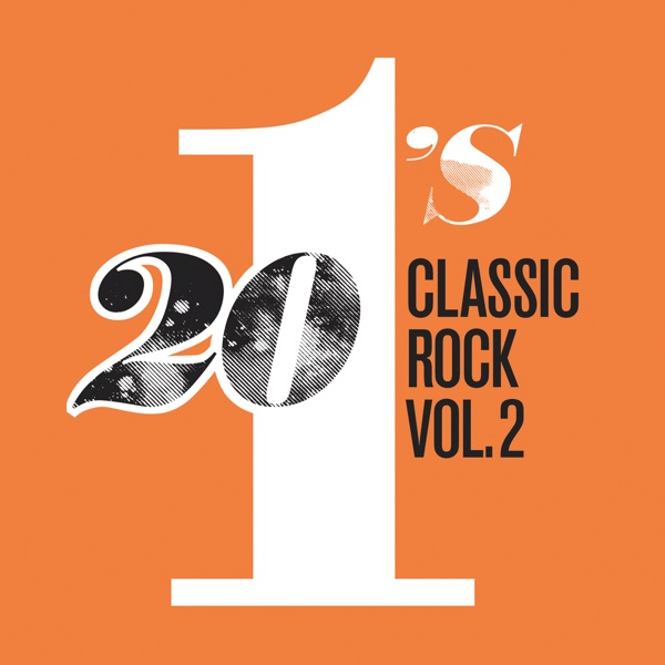 20 #1's: Classic Rock, Vol. 2 Various Artists album cover