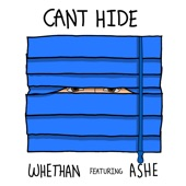 Whethan - Can't Hide (feat. Ashe)