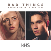 Bad Things (feat. Madilyn Bailey)