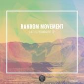 Random Movement - Still Ain't Changed