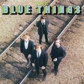 The Blue Things - Look Homeward Angel