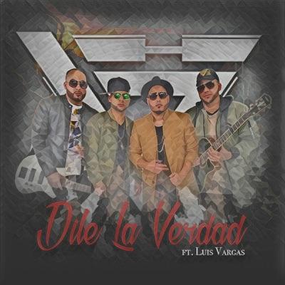 Dile la Verdad (feat. Luis Vargas) - Single - Bachata Heightz