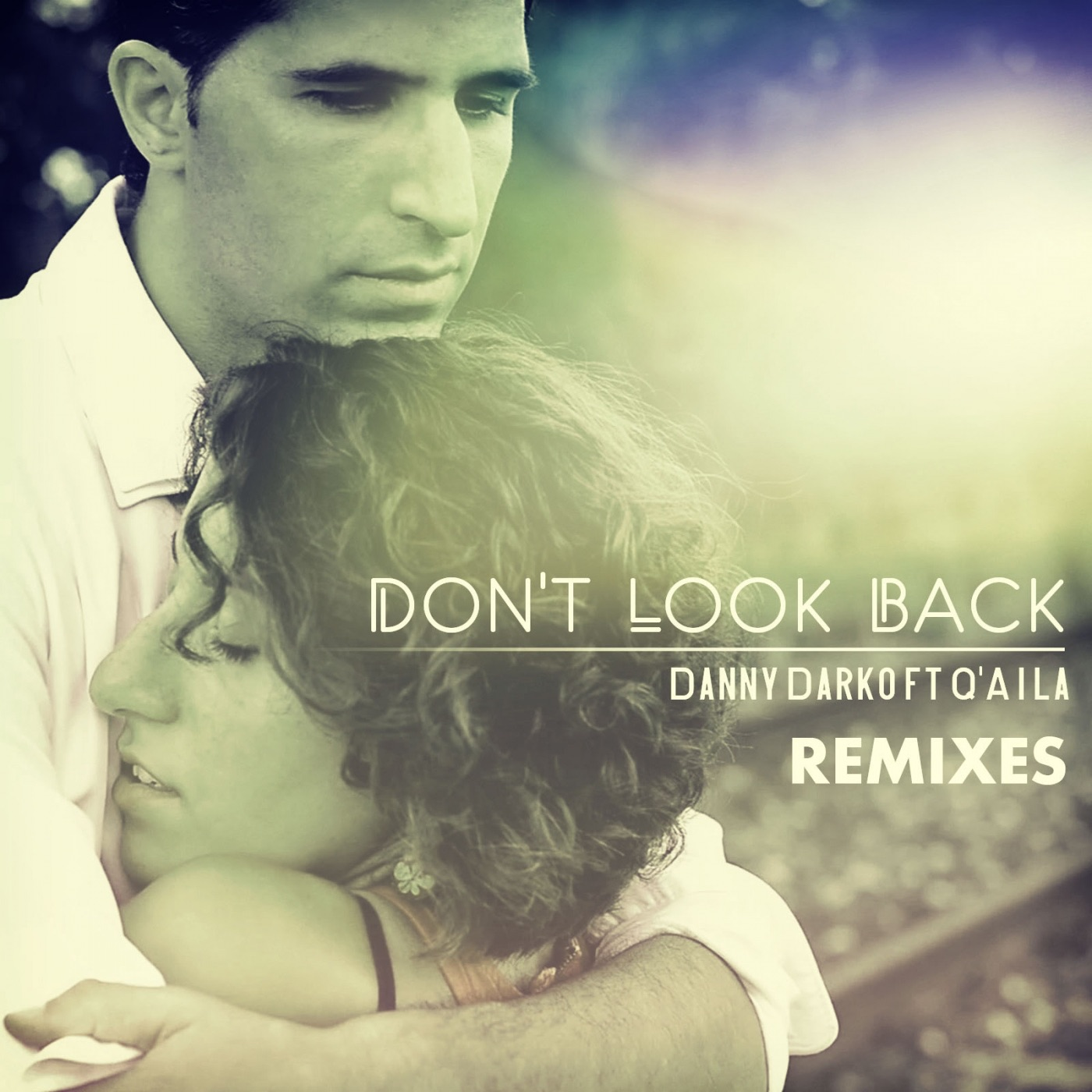 Don't Look Back Remixes, Pt. 1 (feat. Q'aila) - EP