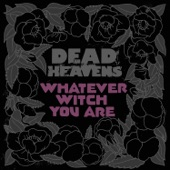 Dead Heavens - Adderall Highway