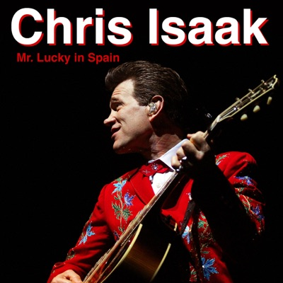 Mr. Lucky in Spain - Chris Isaak