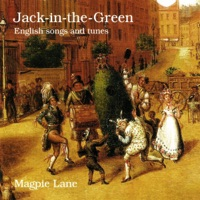 Jack-in-the-green by Magpie Lane on Apple Music