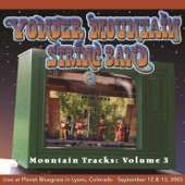 Yonder Mountain String Band - If There's Still a Ramblin' in the Rambler