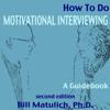 Bill Matulich - How to Do Motivational Interviewing: A Guidebook (Unabridged) Grafik