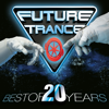 Future Trance - Best of 20 Years - Verschiedene Interpreten