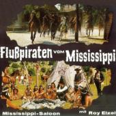 Flusspiraten vom Mississippi