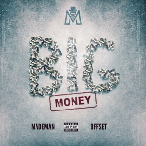 Big Money (feat. Offset) - Single Mp3 Download