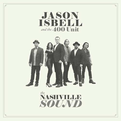 Jason Isbell and the 400 Unit - If We Were Vampires