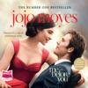 Jojo Moyes - Me Before You (Unabridged) bild