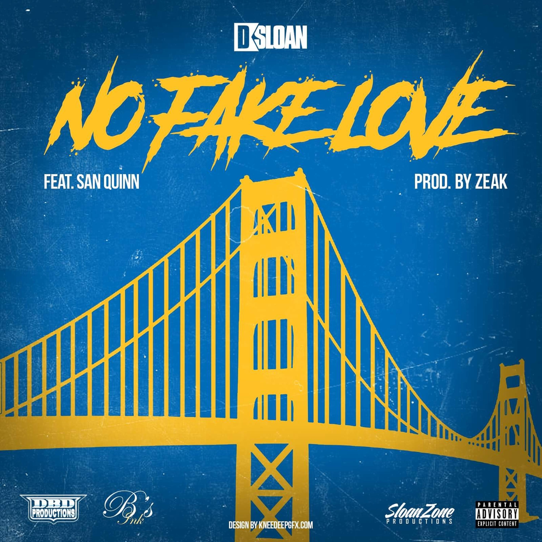No Fake Love (feat. San Quinn) - Single