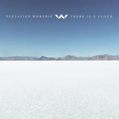 There Is A Cloud (Live)-Elevation Worship