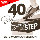 40 Best Songs for Step 2017 Workout Session (Unmixed Compilation for Fitness & Workout 132 Bpm / 32 Count)