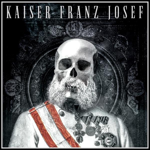 Kaiser Franz Josef mit Give It Up