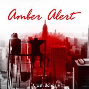 Crash Bandii - Amber Alert