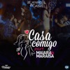 Casa Comigo Ao Vivo feat Maiara Maraisa Single