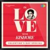 In Love with Kishore Kumar