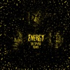 Energy feat Stormzy Skepta Sir Spyro Remix Single