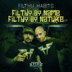 Filthy By Name, Filthy By Nature EP