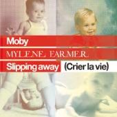 Slipping Away (Crier la Vie) [feat. Mylène Farmer] - Single