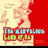 The Marvelous Land of Oz (The Oz Books 2)
