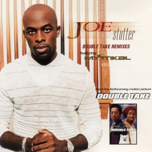 Stutter (Double Take Remixes) [feat. Mystikal] - EP
