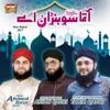 Aqa Sohna Hai feat Hafiz Ahmed Raza Qadri Hafiz Muhammad Ahsan Qadri Single