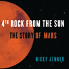 Nicky Jenner - 4th Rock from the Sun: The Story of Mars (Unabridged) Grafik