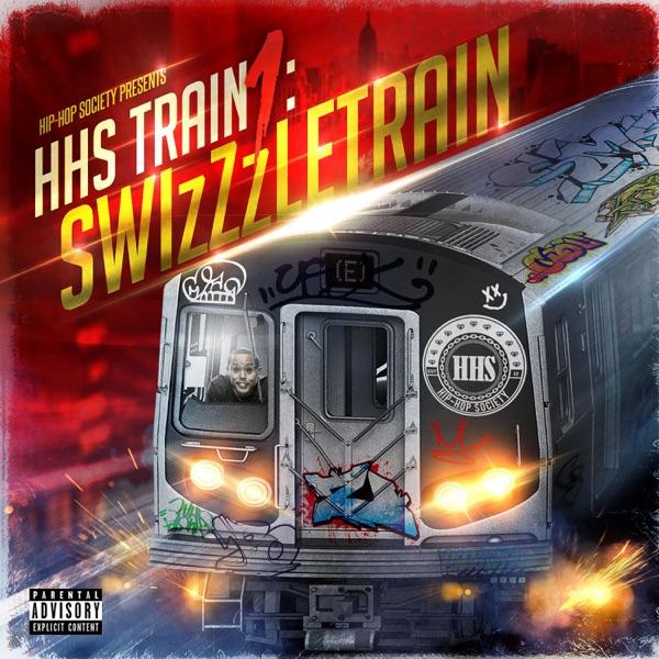 HHS Train 1: SwizZzletrain (feat. SwizZz, Gibby Stites, Nasty Nelo, E$ Bfne, Dem Mendo Kids, Maniac the Rapper & Tbeck the M.A.D.) - Single