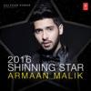 2016 Shinning Star - Armaan Malik