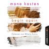 Mona Kasten - Begin Again: Again-Reihe 1 Grafik