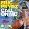Cover Eric Prydz - Call On Me