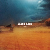 Giant Sand - Nowhere