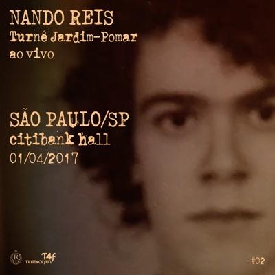 Turnê Jardim-Pomar, SP 1-abril-2017, #02 (Ao Vivo) - Nando Reis
