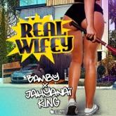 Real Wifey (feat. Jahyanaï King) - Single