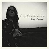 Caroline Spence - Slow Dancer