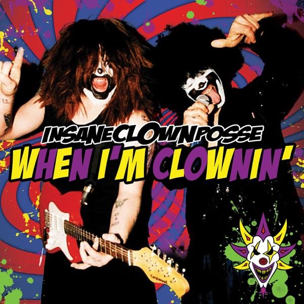 When I'm Clownin' (Kuma Remix) - EP
