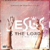 Jesús Is The Lord - Single