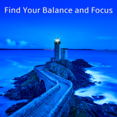 Find Your Balance and Focus – Instrumental BGM Concentration Music for Studying