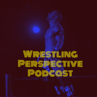 The wrestling perspective Podcast